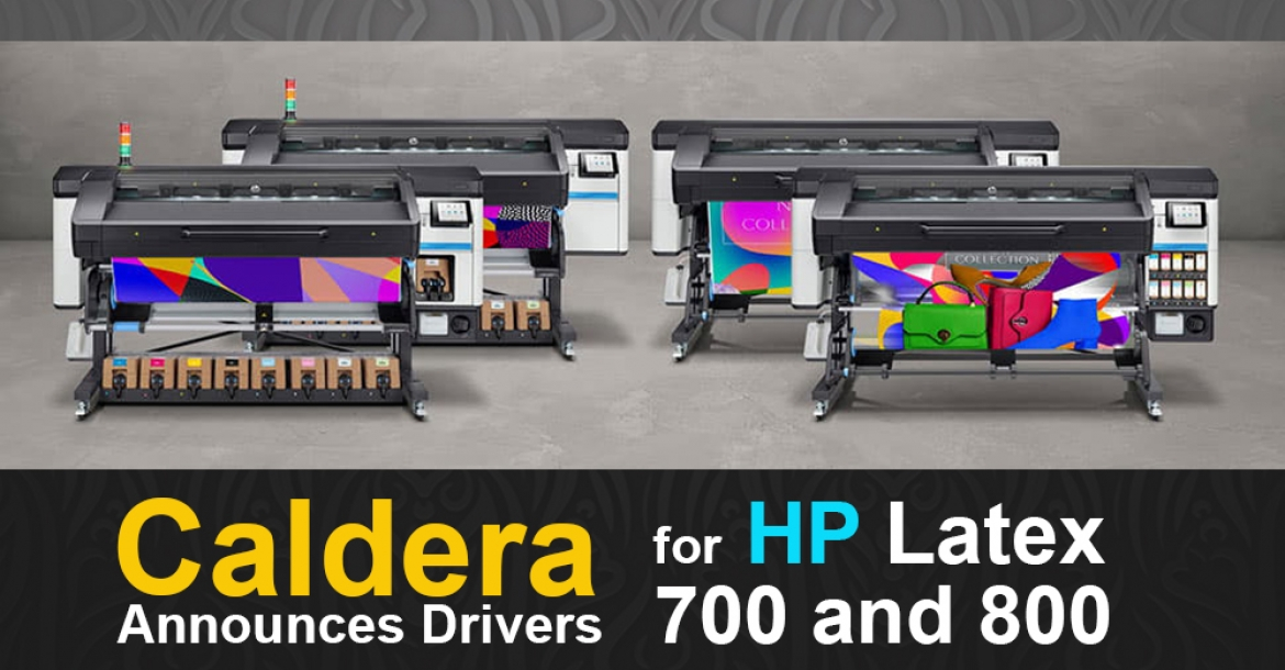 Caldera Announces Drivers for New HP Latex 700 and 800