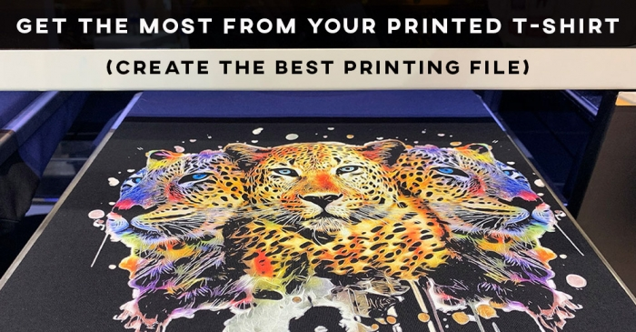 Get the most from your printed T-shirt (create the best printing file)