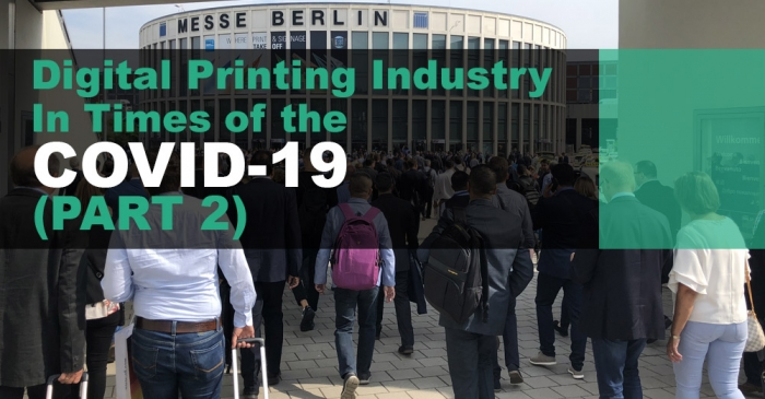 Three months have passed since I wrote the first part of what appears to be a multi-part story, dedicated to keeping track of how the world of digital printing has coped with the COVID-19 global pandemic.