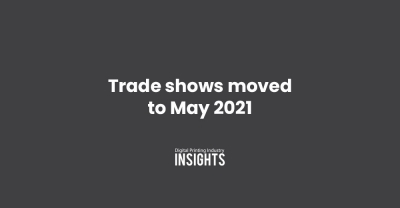 Trade shows moved to May 2021