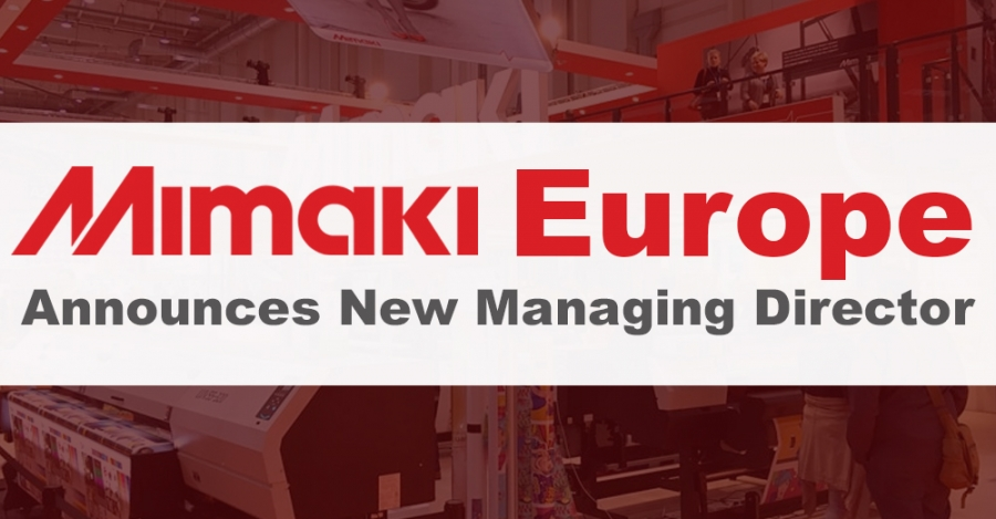 Mimaki Europe Announces New Managing Director