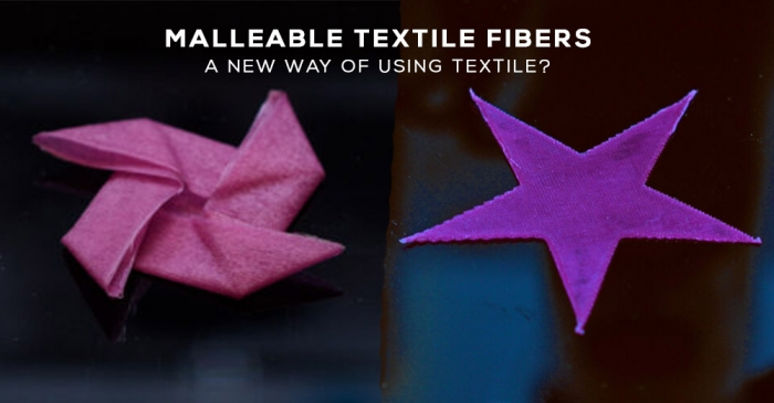 Malleable textile fibers, a new way of using textile?