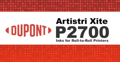 DuPont Introduces Artistri Xite P2700 Inks for Roll-to-Roll Printers