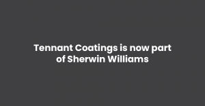 Tennant Coatings is now part of Sherwin Williams